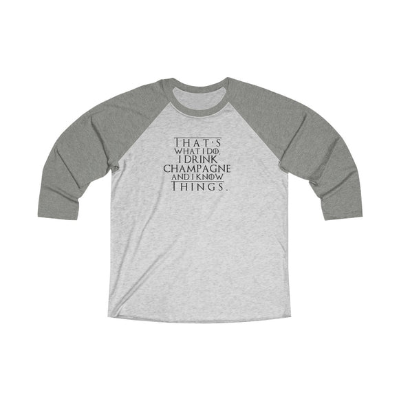 That's What I Do - Unisex Tri-Blend 3/4 Raglan Tee - Bubbles Make Me Happy