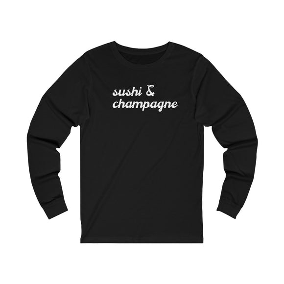 Sushi - Unisex Jersey Long Sleeve Tee - Bubbles Make Me Happy