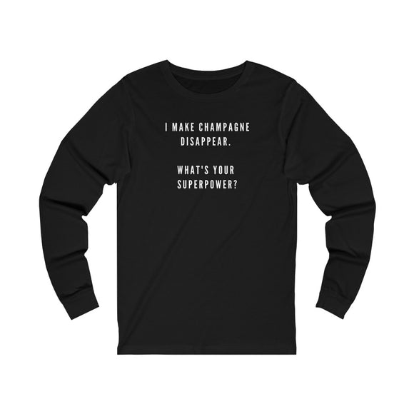 Superpower - Unisex Jersey Long Sleeve Tee - Bubbles Make Me Happy