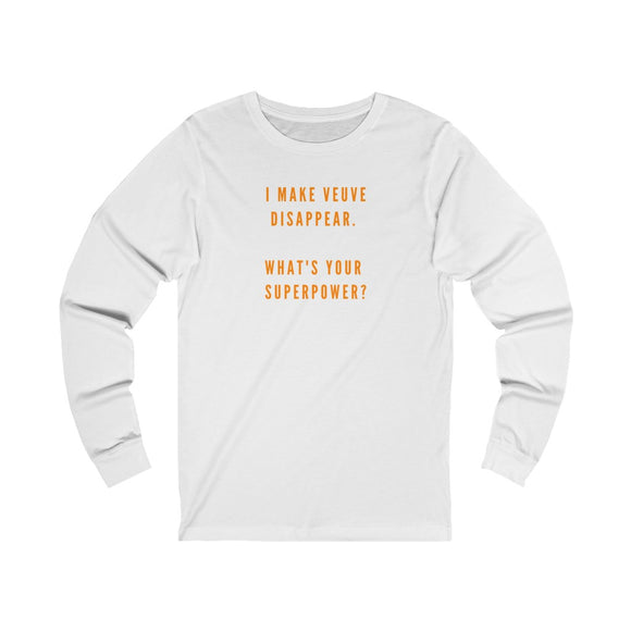 V Superpower - Unisex Jersey Long Sleeve Tee - Bubbles Make Me Happy