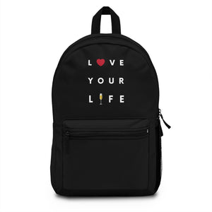 Love Your Life - Backpack - Bubbles Make Me Happy