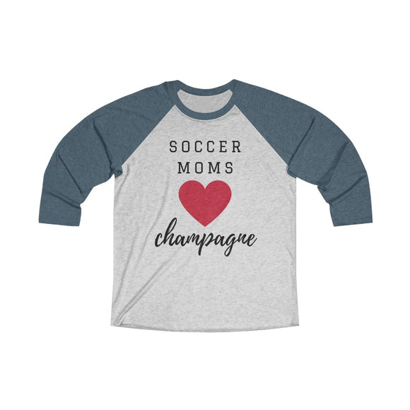 Soccer Moms - Unisex Tri-Blend 3/4 Raglan Tee - Bubbles Make Me Happy