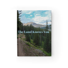 Load image into Gallery viewer, The Land Knows You Journal