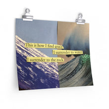 Load image into Gallery viewer, This is How I find Grace Art Print Poster