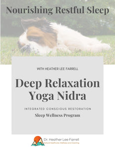Deep Relaxation Yoga Nidra for Nourishing Restful Sleep