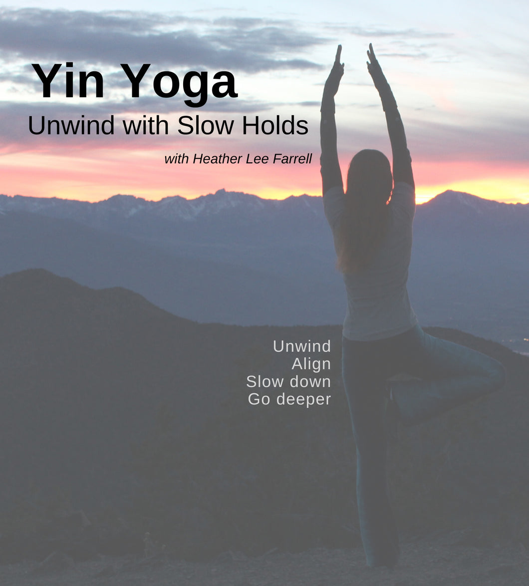 Yin Yoga:  Unwind with Slow Holds:  Full Practice Session A