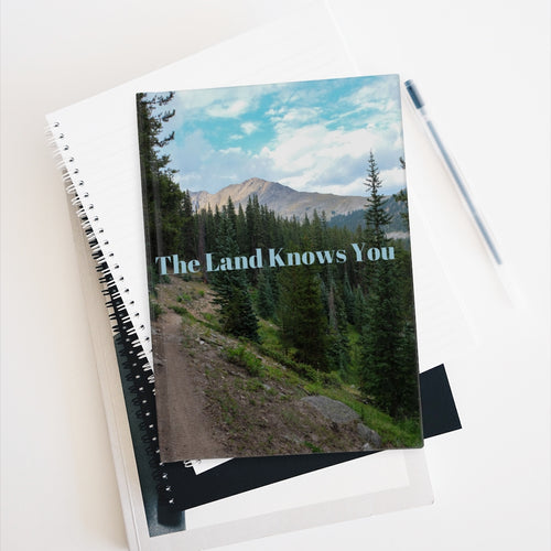 The Land Knows You Journal