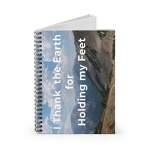 Load image into Gallery viewer, I Thank the Earth for Holding my Feet Notebook