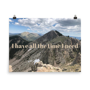I Have all the Time I Need Quote Photo Art