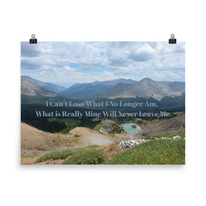 I Can't Lose what I no Longer am Quote Art Photo Print