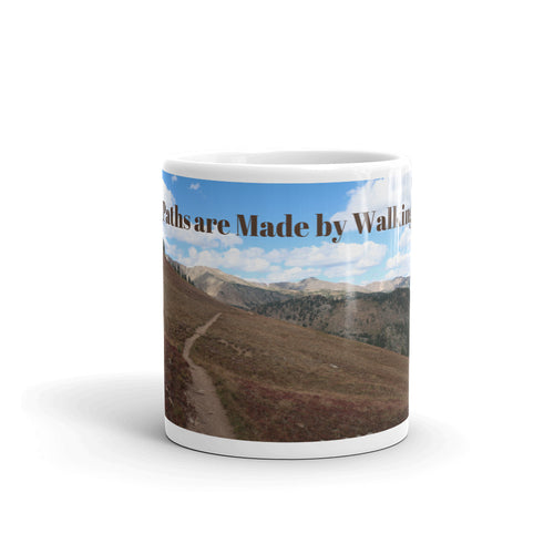Paths are Made by Walking Art Mug