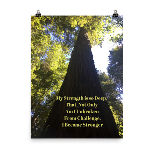 My Strength is so Deep Quote Art Photo Print