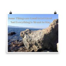 Load image into Gallery viewer, Not Everything is Meant to Stay Quote Art Photo Print