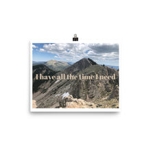 Load image into Gallery viewer, I Have all the Time I Need Quote Photo Art