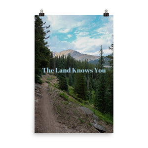 The Land Knows You Quote Art Photo Print