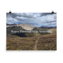 Load image into Gallery viewer, Worry Pretends to be Necessary Quote Art Photo Print