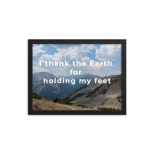 I Thank the Earth quote photo art print, Framed
