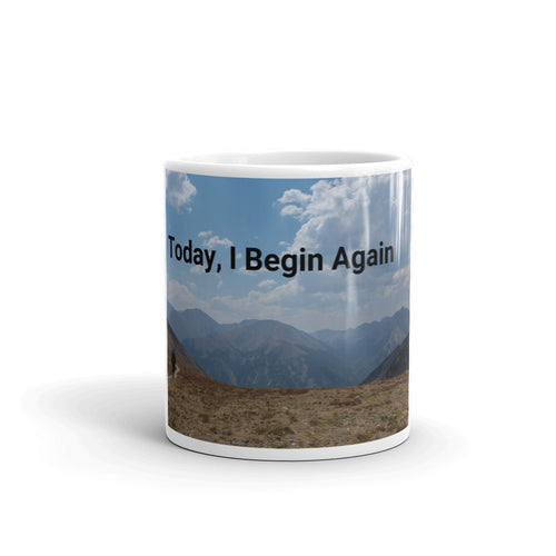 Today, I Begin Again Art Mug