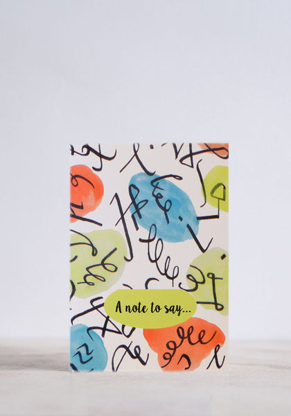 Note to Say Greeting Card