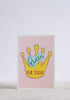Queen for Today Greeting Card