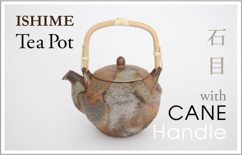 ISHIME Tea Pot with CANE Handle 石目