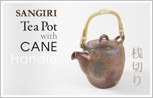 SANGIRI Tea Pot with CANE Handle 桟切り