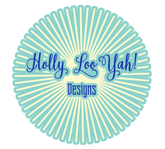 Holly Loo Yah! Designs