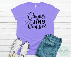 Educator of Tiny Humans T-shirt
