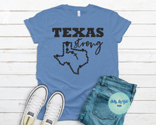 Load image into Gallery viewer, Texas Strong T-shirt Blue