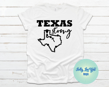 Load image into Gallery viewer, Texas Strong T-shirt White