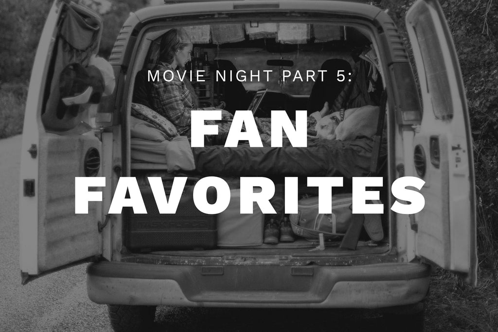 MOVIE NIGHT, PT: 5: FAN FAVORITES
