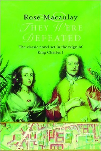 They Were Defeated: The Classic Novel Set in the Reign of King Charles I - Used