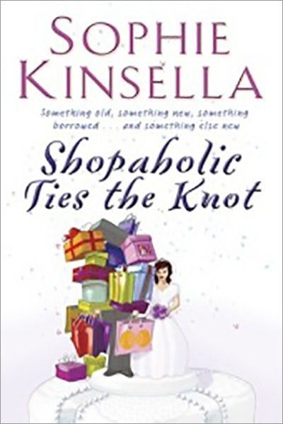 Shopaholic Ties the Knot - Used