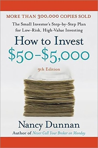 How to Invest $50-$5,000 9e : The Small Investor's Step-By-Step Plan for Low-Risk, High-Value Investing - Used