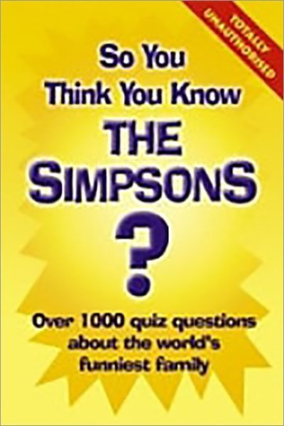 So You Think You Know the Simpsons? - Used