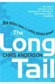 The Long Tail: How Endless Choice Is Creating Unlimited Demand - Used