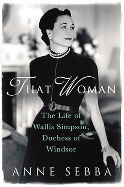 That Woman: The Life of Wallis Simpson, Duchess of Windsor - Used