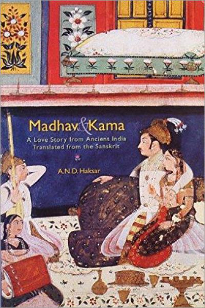 Madhav & Kama a love story from ancient India - Used