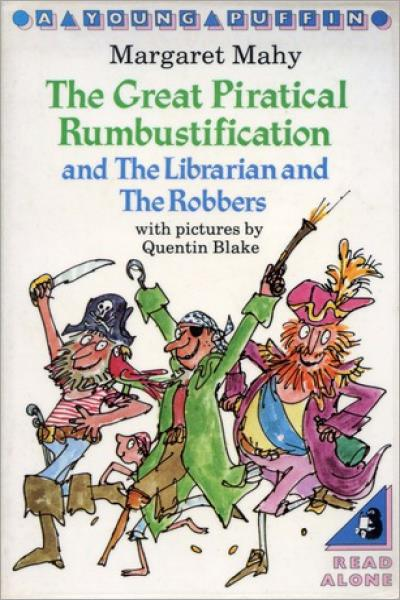 The Great Piratical Rumbustification; & The Librarian And The Robbers - Used