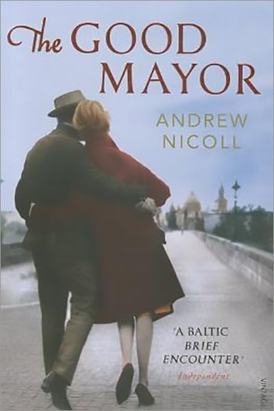 The Good Mayor. Andrew Nicoll - Used