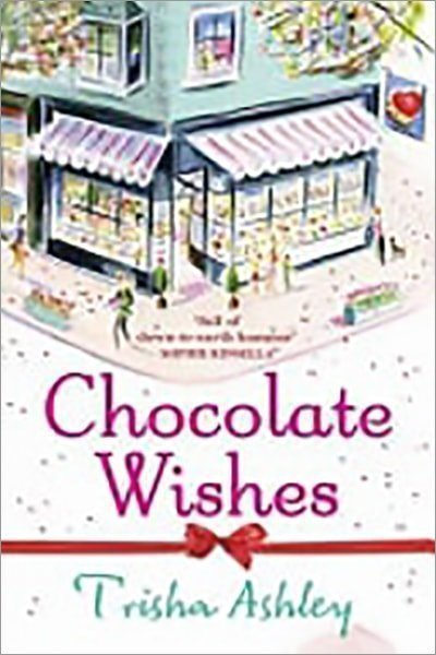 Chocolate Wishes - Used