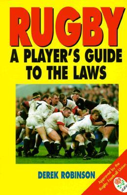 Rugby: A Player's Guide to the Laws - Used