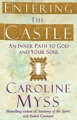 Entering The Castle An Inner Path To God And Your Soul - Used