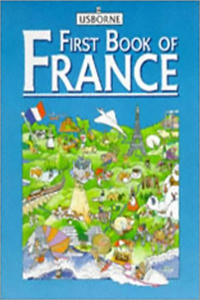 Usborne First Book of France (First Book of Countries Series) - Used