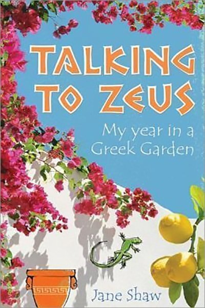 Talking to Zeus: My Year in a Greek Garden - Used
