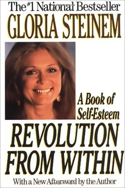Revolution from Within : A Book of Self-Esteem - Used