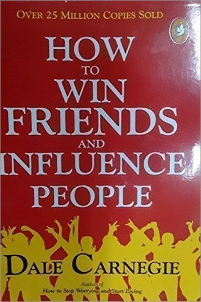 How To Win Friends And Infuence People - New