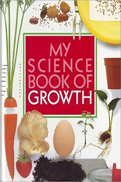 My Science Book of Growth - Used