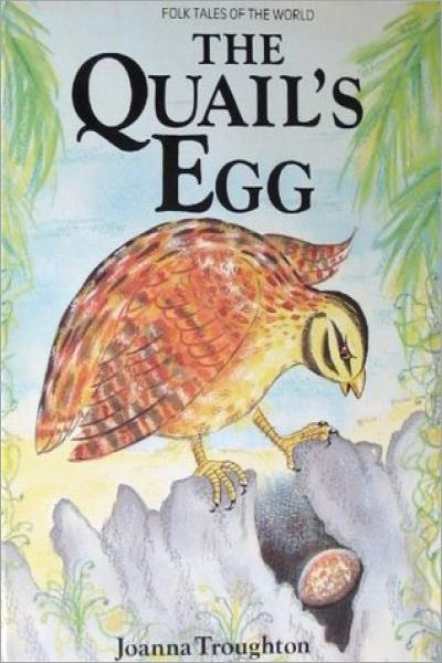 The Quail's Egg: A Folk-tale from Sri Lanka (Folk Tales of the World) - Used
