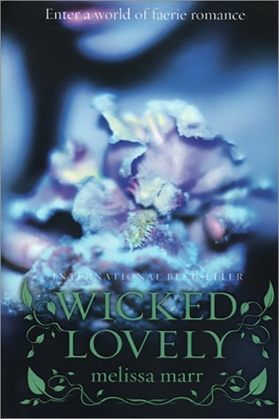 Wicked Lovely - Used